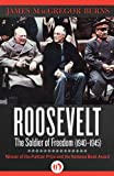img - for Roosevelt: The Soldier of Freedom (1940-1945) book / textbook / text book