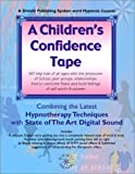 A Children's Confidence Tape (Hypnosis Series)