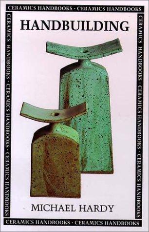 Handbuilding (Ceramics Handbooks) from University of Pennsylvania Press