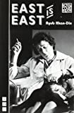 East is East (Nick Hern Books)