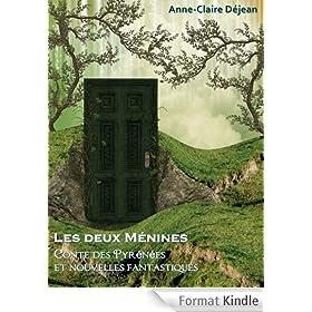 Les deux M�nines: Conte des Pyr�n�es et nouvelles fantastiques