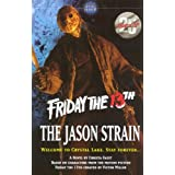 The Jason Strain (Friday the 13th)by Christa Faust