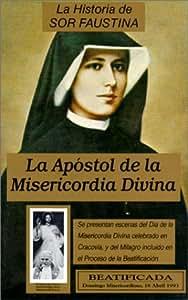 La Historia de Sor Faustina: La Apostol de la Misericordia Divina / The Life of Sister Faustina [VHS]
