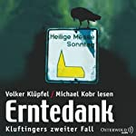 Erntedank (Kommissar Kluftinger 2) | Volker Klüpfel,Michael Kobr