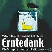 Erntedank (Kommissar Kluftinger 2)   Volker Klüpfel, Michael Kobr
