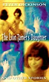 The Lion Tamers Daughter and Other Stories (Laurel-Leaf Books)