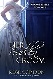 Her Sudden Groom (Groom Series Book 1)