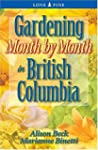 Gardening Month by Month in British C...