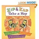 Zip and Zap Take a Nap (Morgan James Kids)