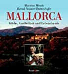 Mallorca: K�che, Gastlichkeit und Leb...