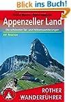 Appenzeller Land: Die sch�nsten Tal-...