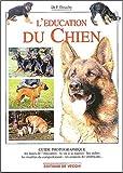 echange, troc Florence Desachy - L'éducation du chien