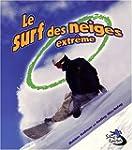 Le surf des neiges extr�me