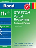 Bond Stretch Verbal Reasoning Tests and Papers 10-11+ years