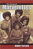 The Original Marvelettes: Motown's Mystery Girl Group