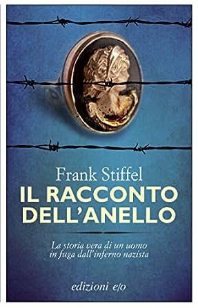 Amazon.com: Il racconto dell'anello (Dal mondo) (Italian Edition