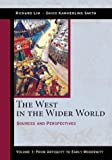 The West in the Wider World, Volume 1: From Antiquity to Early Modernity: Sources and Perspectives (0312204582) by Lim, Richard