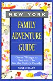 img - for New York Family Adventure Guide: Family Adventure Guide (Fun With the Family Series) book / textbook / text book