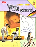 Write from the Start, Book II: Developing fine-motor and perceptual skills for effective handwriting