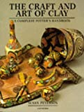 The craft and art of clay :  a complete potter