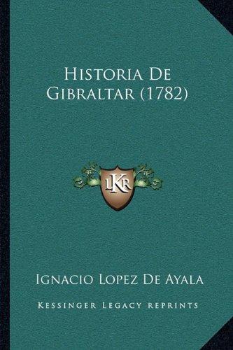 Historia de Gibraltar (1782)