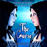 The Curse | Erika M. Szabo