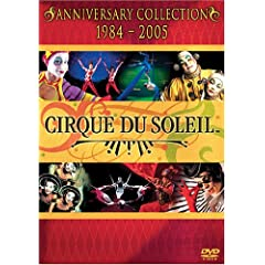 Cirque Du Soleil - Anniversary Collection, 1984-2005