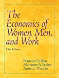Economics of Women, Men, and Work (5th Edition)