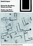 img - for R ume der Wandlung, W nde und Wege (Bauwelt Fundamente) (German Edition) book / textbook / text book
