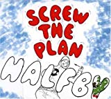 Screw the Plan [DE Import]