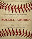 Baseball as America : Seeing Ourselves Through Our National Game