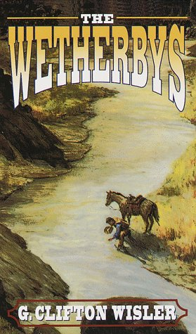 The Wetherbys, G. CLIFTON WISLER