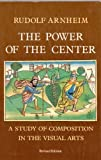 Power of the Center: A Study of Composition in the Visual Arts (0520050150) by Arnheim, Rudolf