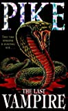 The Last Vampire (0340611588) by Pike, Christopher