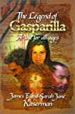 The Legend of Gasparilla,  A Tale for All Ages
