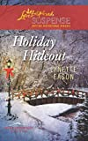 Holiday Hideout (Love Inspired Large Print Suspense)