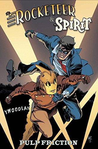 Rocketeer / The Spirit: Pulp Friction (Rocketeer & Spirit) PDF