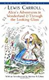 img - for Alice's Adventures in Wonderland & Through the Looking-Glass (Bantam Classics) book / textbook / text book