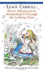 Alice\'s Adventures in Wonderland & Through the Looking-Glass (Bantam Classics)