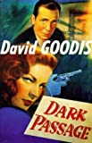 Dark Passage (Film Ink Series) (1853753092) by Goodis, David