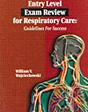 img - for Entry Level Exam Review for Respiratory Care: Guidelines for Success book / textbook / text book