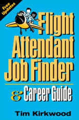 Flight Attendant Job Finder & Career Guide (Flight Attendant Job Finder & Career Guide)