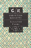 Selected Poems (074752386X) by Rossetti, Christina