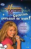 echange, troc Collectif - Cocktail Explosif de Jeux T2 Hannah Montana