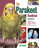 The Parakeet Handbook (Barrons Pet Handbooks)