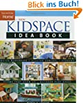 New Kidspace Idea Book (Taunton Home...