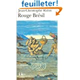 Rouge Brésil - Prix Goncourt 2001