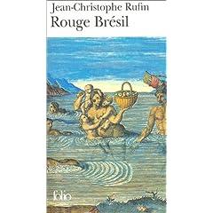 Rouge Brésil - Jean-Christophe Rufin