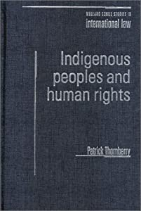 Indigenous Peoples and Human Rights Patrick Thornberry