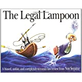 The Legal Lampoon: A biased, unfair, and completely accurate law review from Non Sequitur